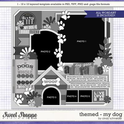 Cindy's Layered Templates - Themed: My Dog by Cindy Schneider