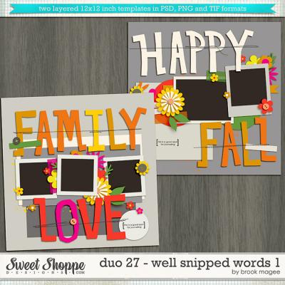 Brook's Templates - Duo 27 - Well Snipped Words 1 by Brook Magee