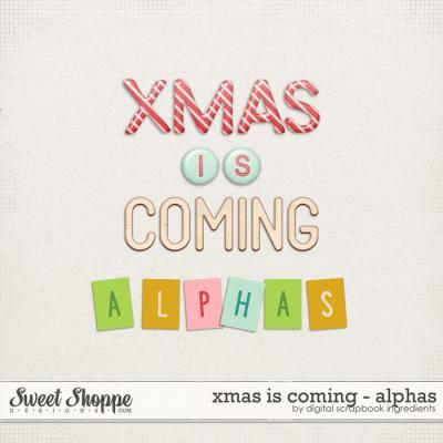Xmas Is Coming   Alphas by Digital Scrapbook Ingredients