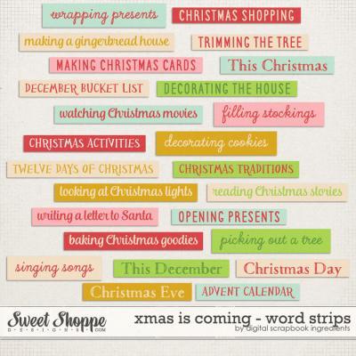 Xmas Is Coming | Word Strips by Digital Scrapbook Ingredients