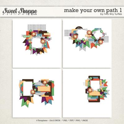 Make Your Own Path 1 by Two Tiny Turtles