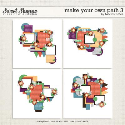 Make Your Own Path 3 by Two Tiny Turtles