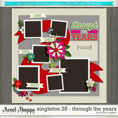 Brook's Templates - Singleton 28 - Through the Years by Brook Magee