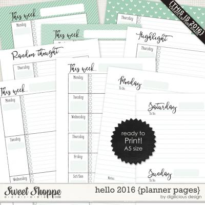 Hello 2016 {Planner Pages} by Digilicious Design