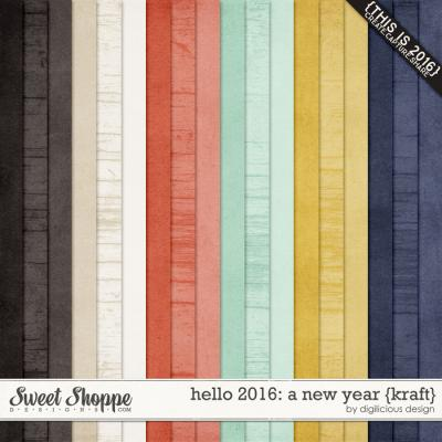 Hello 2016 {Kraft} by Digilicious Design
