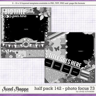 Cindy's Layered Templates - Half Pack 142: Photo Focus 73 by Cindy Schneider