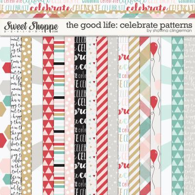 The Good Life: Celebrate Patterns by Shawna Clingerman