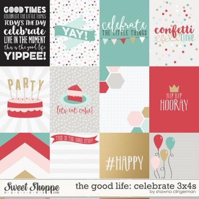 The Good Life: Celebrate 3x4s by Shawna Clingerman