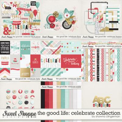 The Good Life: Celebrate Collection by Shawna Clingerman