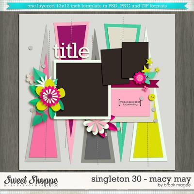 Brook's Templates - Singleton 30 - Macy May by Brook Magee