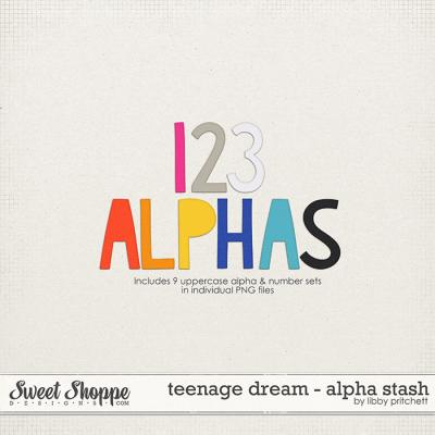 Teenage Dream Alpha Stash by Libby Pritchett