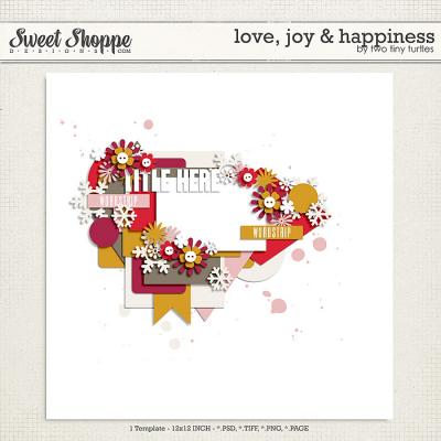Love, Joy & Happiness by Two Tiny Turtles