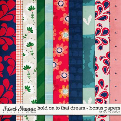 Hold On To That Dream - Bonus Papers - by Red Ivy Design