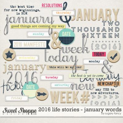 2016 Life Stories - January Words by Sugary Fancy