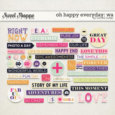 Oh Happy Everyday: Wordart by Two Tiny Turtles