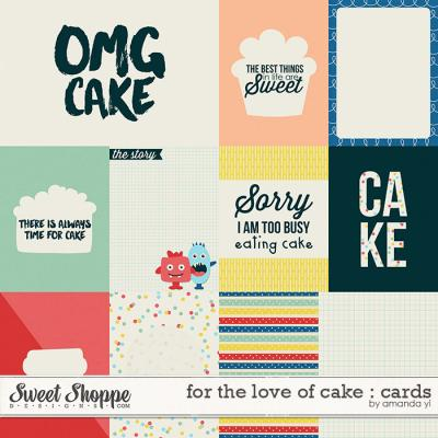 For the Love of Cake : Cards by Amanda Yi