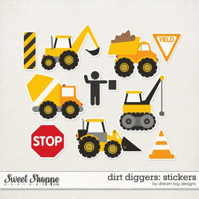 Dirt Diggers: Stickers by Dream Big Designs
