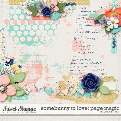 Somebunny to Love: Page Magic by Amber Shaw