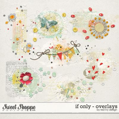 If Only - Overlays - by Red Ivy Design