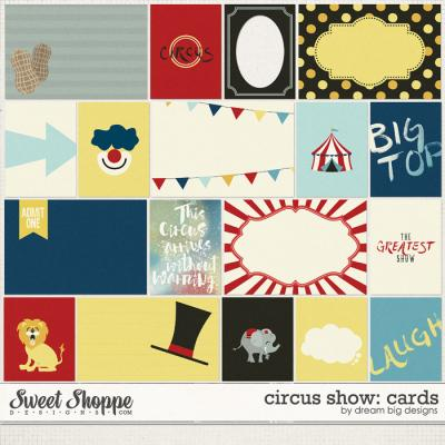 Circus Show: Cards by Dream Big Designs