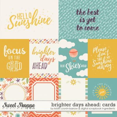 Brighter Days Ahead | Journal Cards by Kristin Cronin-Barrow & Digital Scrapbook Ingredients