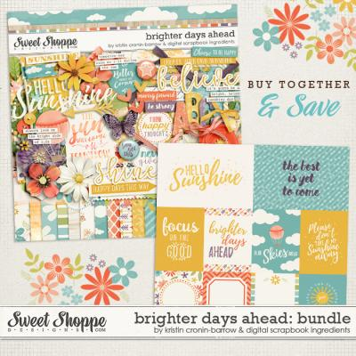 Brighter Days Ahead Bundle by Kristin Cronin-Barrow & Digital Scrapbook Ingredients