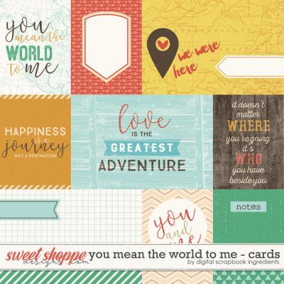 You Mean The World To Me | Journal Cards by Digital Scrapbook Ingredients