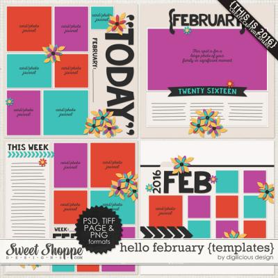Hello February {Templates} by Digilicious Design