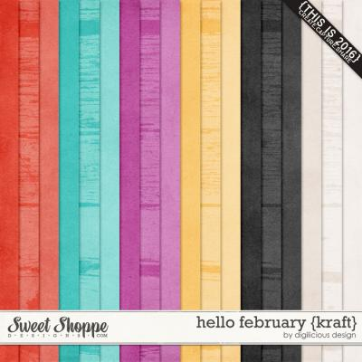 Hello February {Kraft} by Digilicious Design