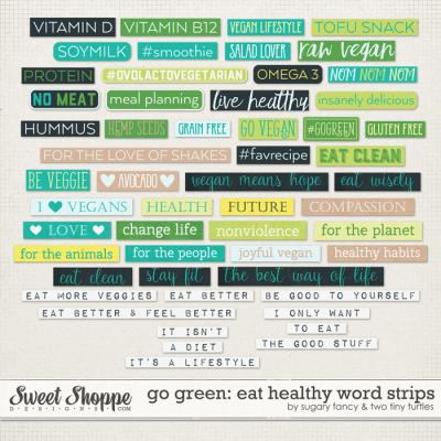 Go Green: Eat Healthy Word Strips by Sugary Fancy & Two Tiny Turtles