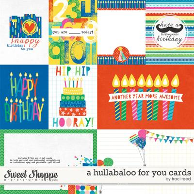 A Hullabaloo For You Cards by Traci Reed