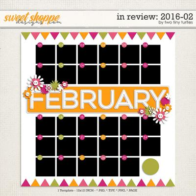 In Review: 2016-02 by Two Tiny Turtles