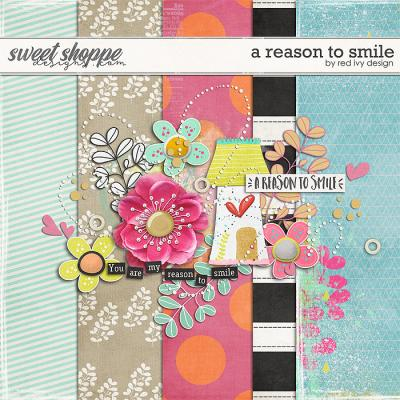 A Reason To Smile by Red Ivy Design