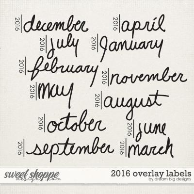 2016 Overlay Labels by Dream Big Designs