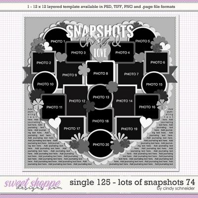 Cindy's Layered Templates - Single 125: Lots of Snapshots 74 by Cindy Schneider