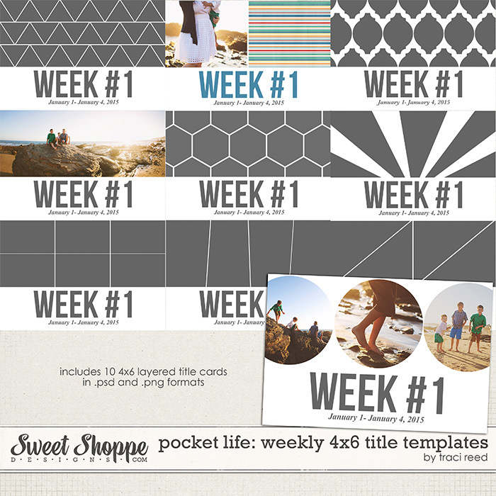 Pocket Life: 4x6 Weekly Title Templates by Traci Reed