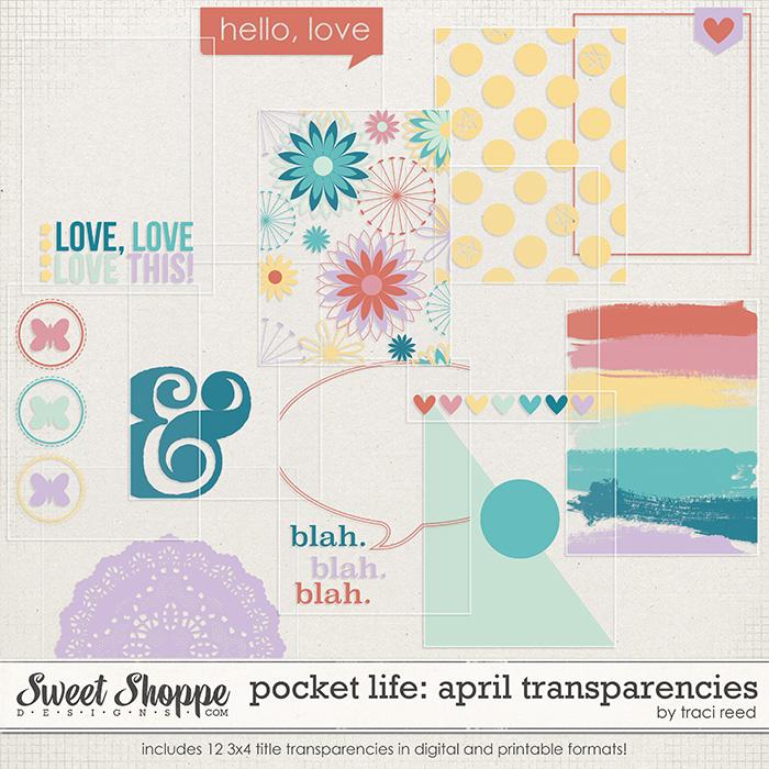 Pocket Life: April Transparencies by Traci Reed