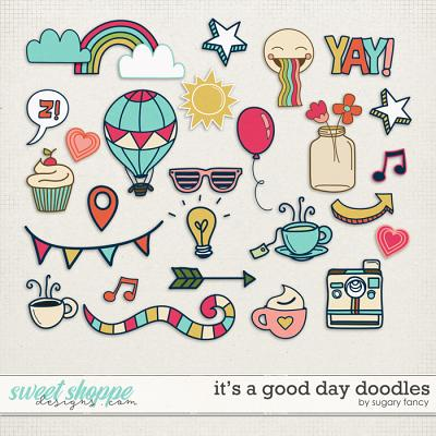It's a Good Day Doodles by Sugary Fancy