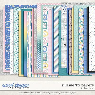 Still Me Traveler's Notebook Papers by Traci Reed