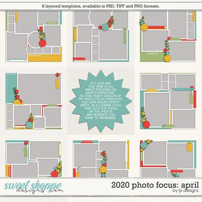2020 Photo Focus: April by LJS Designs