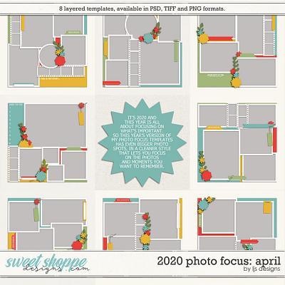 2020 Photo Focus: April by LJS Designs