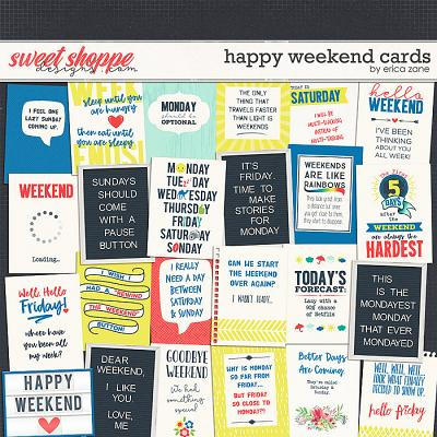 Happy Weekend Cards by Erica Zane
