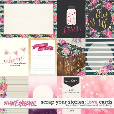 Scrap Your Stories: LOVE- Cards by Studio Flergs & Kristin Cronin-Barrow