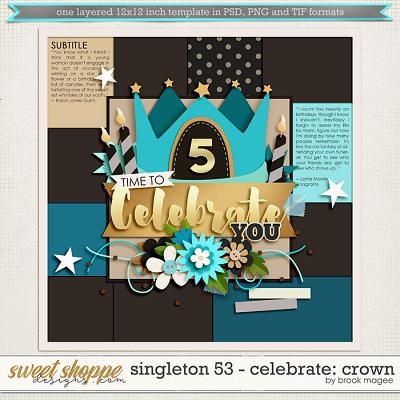 Brook's Templates - Singleton 53 - Celebrate: Crown by Brook Magee