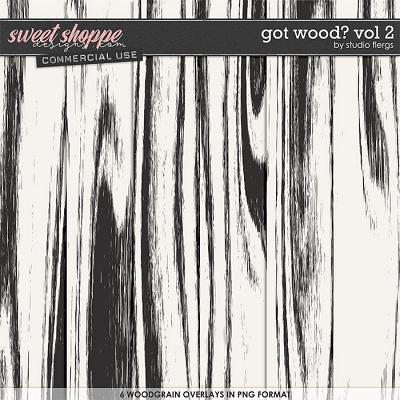 Got Wood? VOL 2 by Studio Flergs