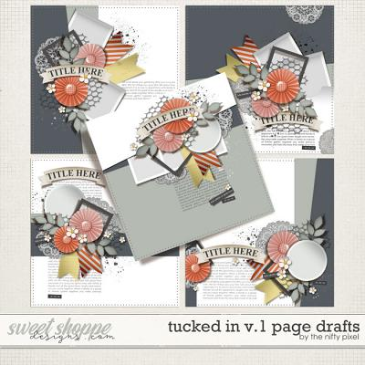 TUCKED IN V.1 | PAGE DRAFTS by The Nifty Pixel