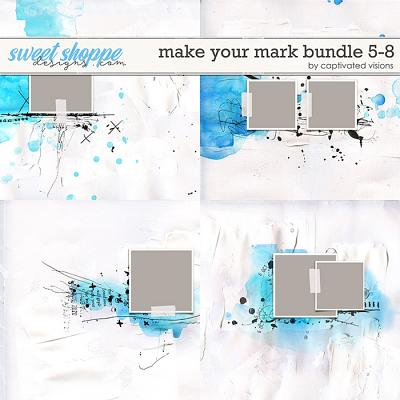 Make Your Mark Bundle 5-8 by Captivated Visions