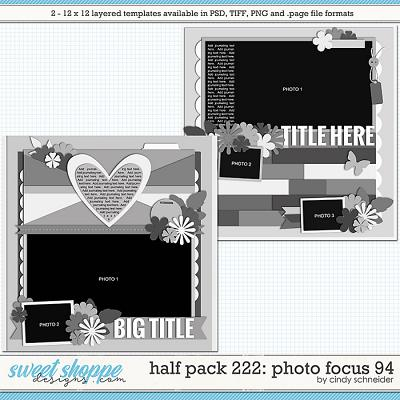 Cindy's Layered Templates - Half Pack 222: Photo Focus 94 by Cindy Schneider