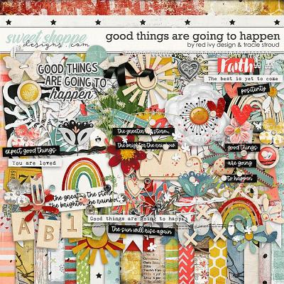 Good Things are Going to Happen by Red Ivy Design and Tracie Stroud