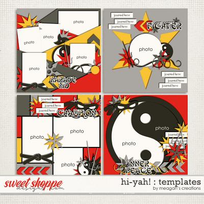 Hi-Yah! : Templates by Meagan's Creations